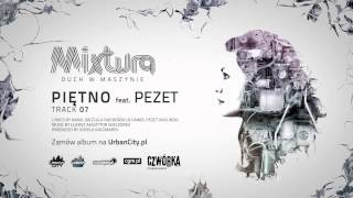 Mixtura feat. Pezet - Piętno [Audio]