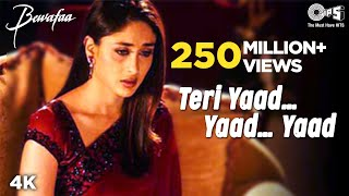 Teri Yaad Yaad (Full Video Song) | Bewafaa