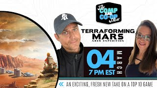 The Comp and Co-Op Show - Terraforming Mars: Ares Expedition