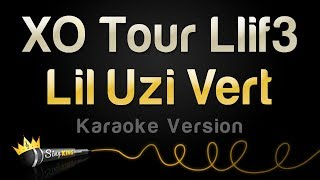Lil Uzi Vert - XO Tour Llif3 (Karaoke Version)