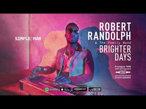 Robert Randolph and the Family Band - Simple Man (Brighter Days) 2019 Mp3