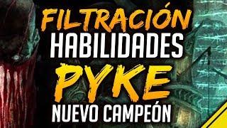 FILTRADAS HABILIDADES de PYKE - Nuevo Campeón | Noticias League Of Legends LoL