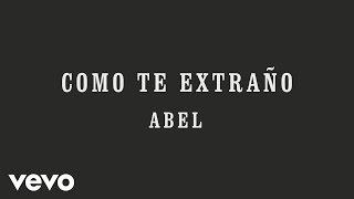 Abel Pintos - Como Te Extraño (Audio)