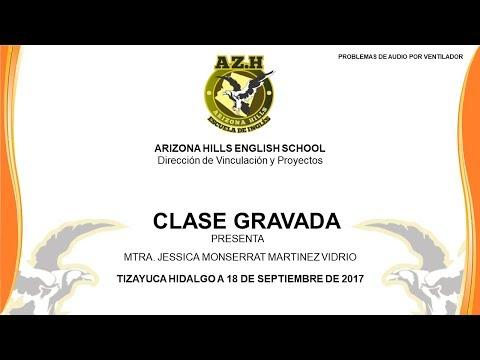 ARIZONA HILLS ENGLISH SCHOOL CLASE (18 DE SEPTIEMBRE DE 2017 PRUEBA)