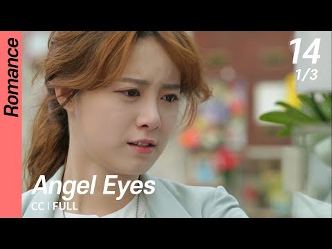 [CC/FULL] Angel Eyes EP14 (1/3) | 엔젤아이즈