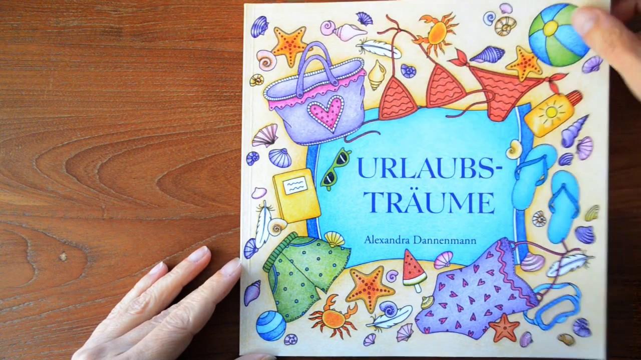 Urlaubsträume - Ein Malbuch zum Träumen und Entspannen. by A ...