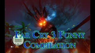 Far Cry 3 Funny Compilation