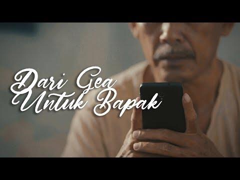 DARI GEA UNTUK BAPAK - Short Movie [SAD STORY]