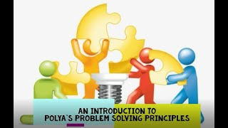MAT141, Number Systems: An Introduction to Polya's Problem Solving Principles (Unit 1)