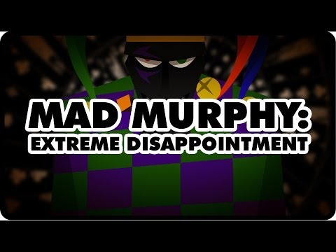 Mad Murphy: Extreme Disappointment