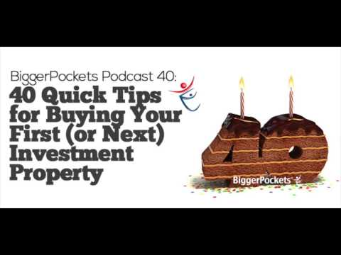 40 Quick Tips for Buying Your First (or Next) Investment Property | BP Podcast 040