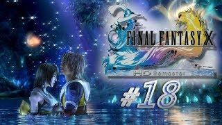 FINAL FANTASY X HD Remaster #18 - 沁寒心實況記錄 PS4