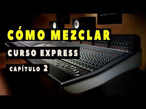 "CÓMO MEZCLAR - ""Ecualización"" - Parte 2 - Curso Express"