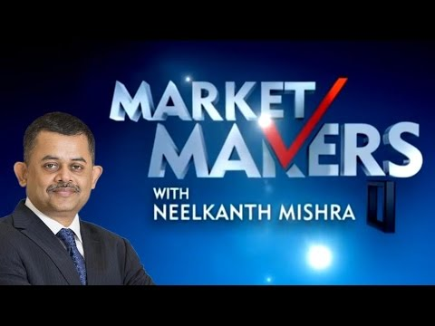 Market Makers With Neelkanth Mishra of Credit Suisse