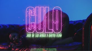 Jose De Las Heras X Ghetto Flow - Culo (Official Video)