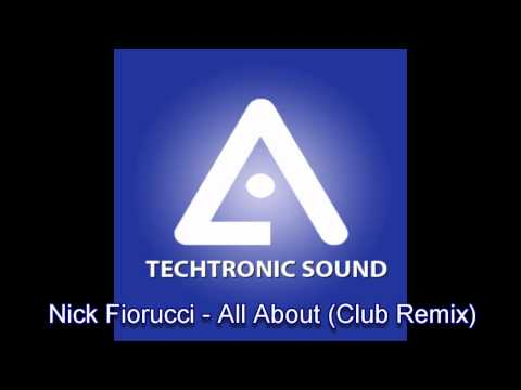 Nick Fiorucci - All About (Remix)