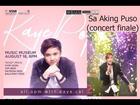 Sa aking puso by kaye cal concert finale amazing bongga ung last part hehe