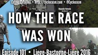 How the Race Was Won: 2016 Liège-Bastogne-Liège