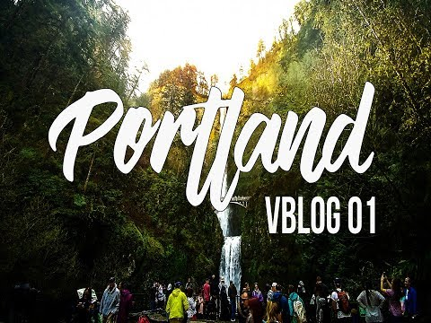 Portland vlog 01:  A TRAVEL GUIDE OF WHAT TO DO/EAT/DRINK in PORTLAND