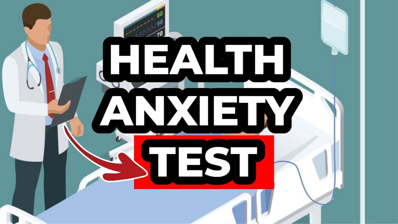 Do YOU Have Health Anxiety? (TEST)