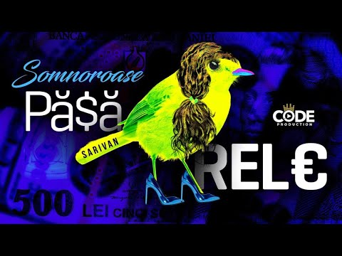 Sarivan - Somnoroase Pasarele (Official Single)