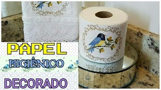 DIY – PAPEL HIGIÊNICO DECORADO