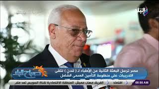 محافظ بورسعيد: الرئيس حقق حلم المصريين في مجالي الصحة والتعليم