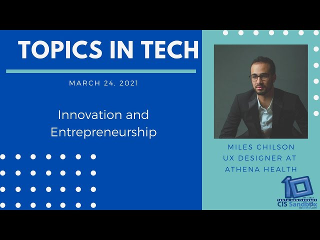 Miles Chilson (Athenahealth) - Topics in Tech