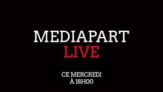 Mercredi dans MediapartLive le #MeToo francais, laffaire Benalla et le scandale du chlorde ...