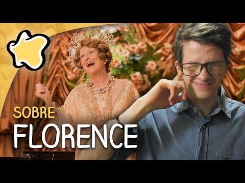 Trailer do filme Florence: Quem é Essa Mulher?