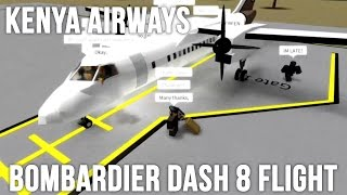 Kenya Airways Flight | Bombardier Dash 8 | ROBLOX