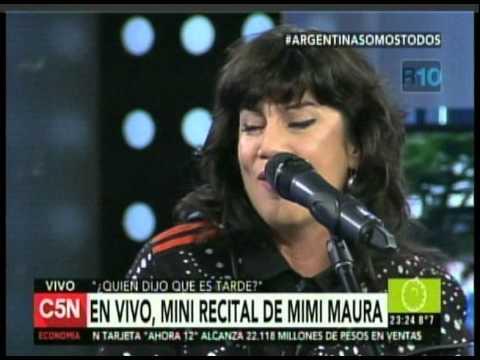 C5N - QUIEN DIJO QUE ES TARDE: MINI RECITAL DE MIMI MAURA (PARTE 2)