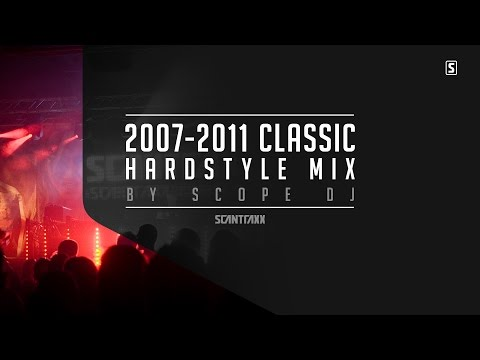 2007 - 2011 Classic Hardstyle Mix Part 1 (2 HOURS) - by Scope DJ