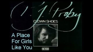 P. J. PROBY - A PLACE FOR GIRLS LIKE YOU