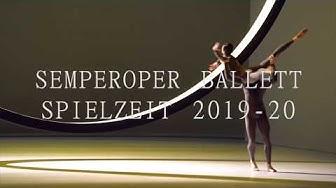 Semperoper Ballett Spielzeit 2019 - 20 (Deutsch)