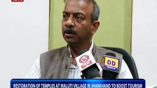 Restoration of temples at Maluti village in Jharkhand to boost tourism: Amit Khare