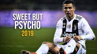 Cristiano Ronaldo 2019 ● Ava Max - Sweet but Psycho | Skills & Goals | HD Video