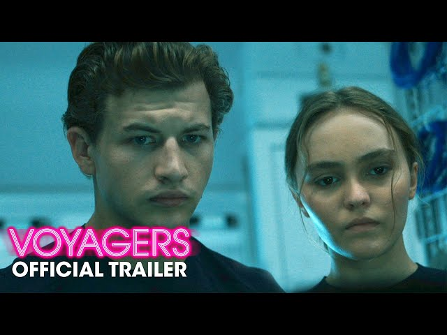 Voyagers (2021 Movie) Official Trailer - Tye Sheridan, Lily-Rose Depp
