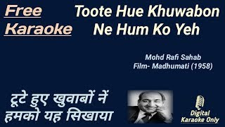 Toote Huye Khwabon Ne   टूटे हुए ख़्वाबों नें   Karaoke [HD] - Karaoke With Lyrics Scrolling