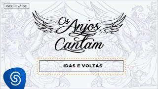 Baixar Jorge & Mateus - Idas e Voltas (Os Anjos Cantam) [Áudio Oficial]