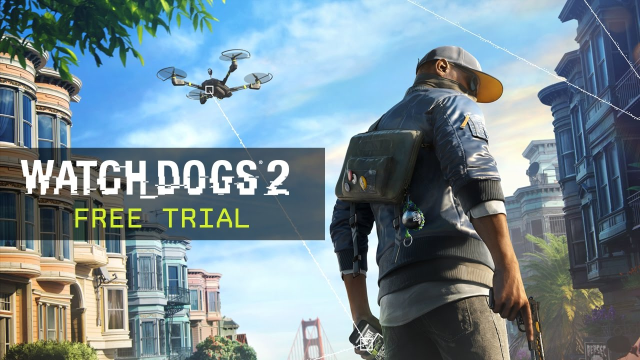 You can play three hours of 'Watch Dogs 2' for free