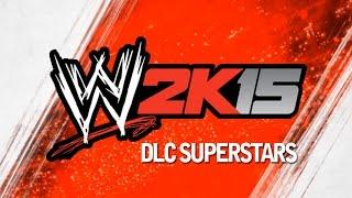 WWE 2K15 - 8 DLC Superstars!