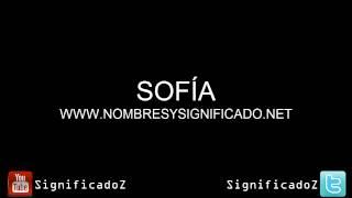 Sofía - Significado y Origen del nombre Sofía