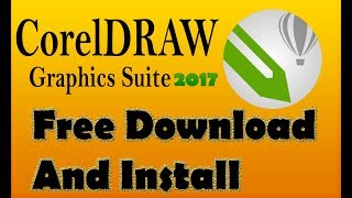 Gambar cover How To Free Download And Install CorelDRAW 2017