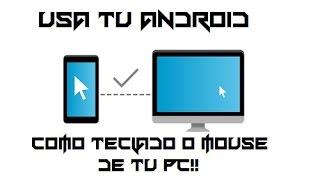 Como usar tu teléfono movil Android como teclado o mouse te de tu PC (HD)