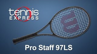 Wilson Pro Staff 97LS Tennis Racquet Review | Tennis Express