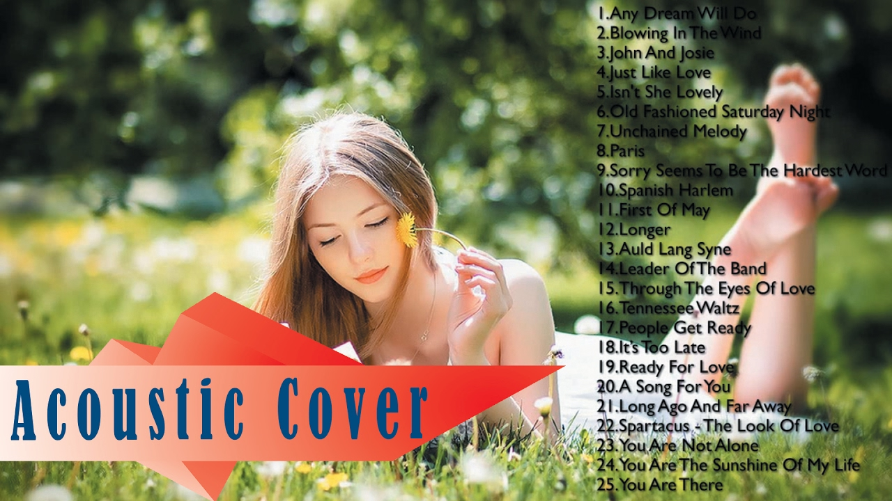 Top 100 Best Acoustic Songs Ever | Acoustic Songs 2017 New Songs Playlist