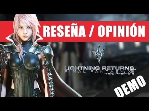 Reseña / Opinión: Final Fantasy 13: Lightning Returns (DEMO)