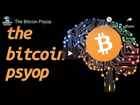The Bitcoin Psyop