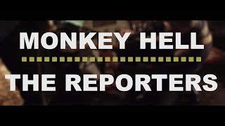 The Reporters - Monkey Hell (Music Video)